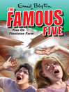 Five on Finniston Farm (eBook): Famous Five Series, Book 18